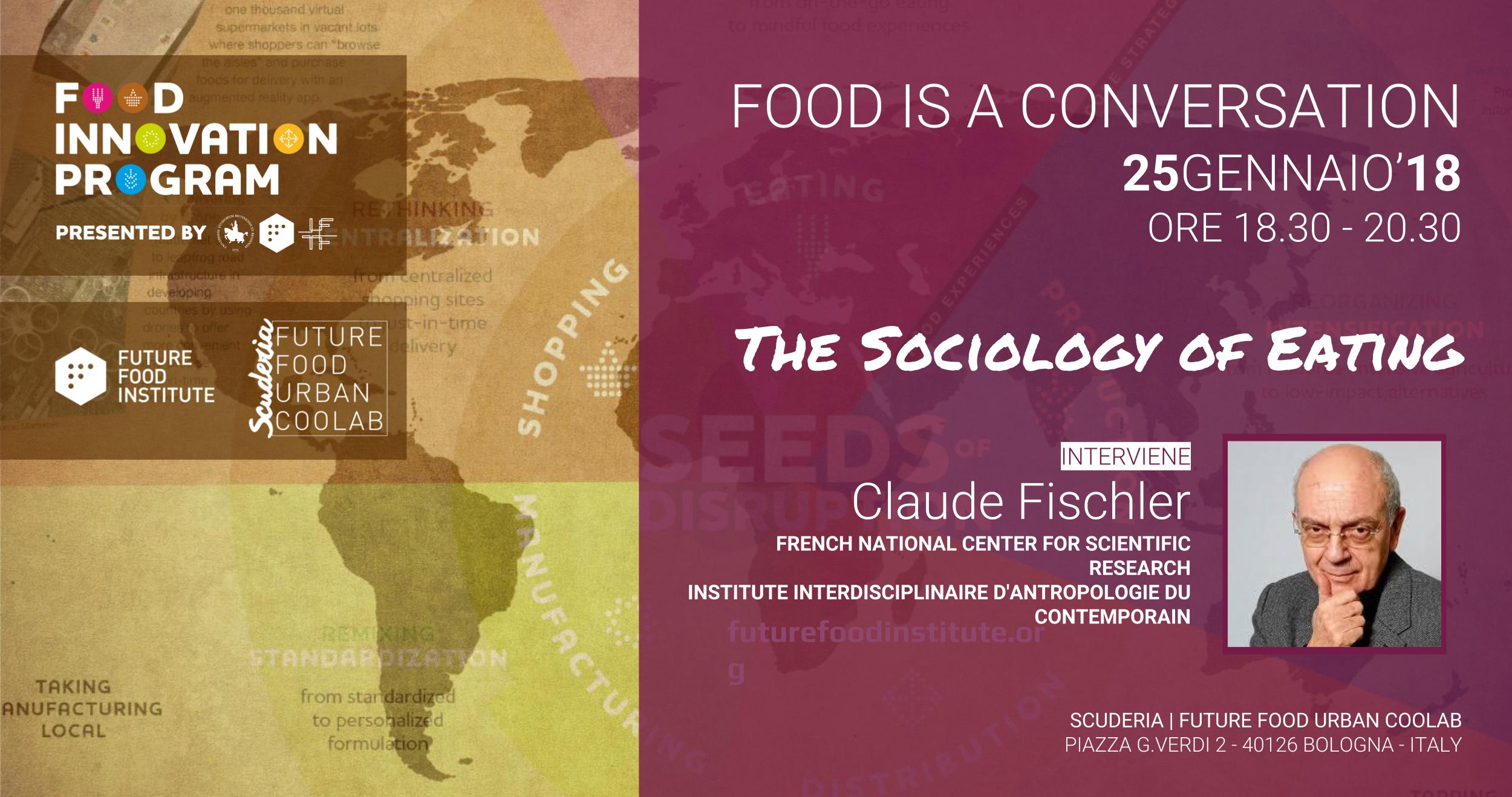 La sociologia del cibo con Claude Fischler nella seconda FOOD IS A CONVERSATION