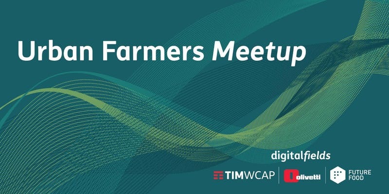 Urban Farmers Meetup – Meet the hackers